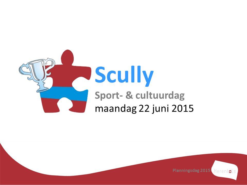 Scully Sport- & cultuurdag maandag 22 juni 2015 Planningsdag 2015