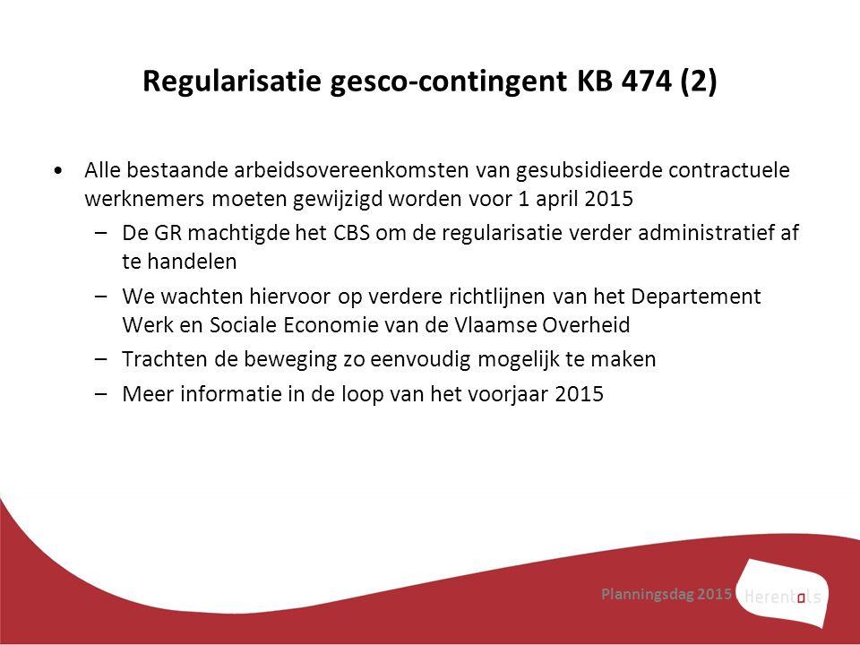 Regularisatie gesco-contingent KB 474 (2) Alle bestaande arbeidsovereenkomsten van gesubsidieerde contractuele werknemers moeten gewijzigd worden voor