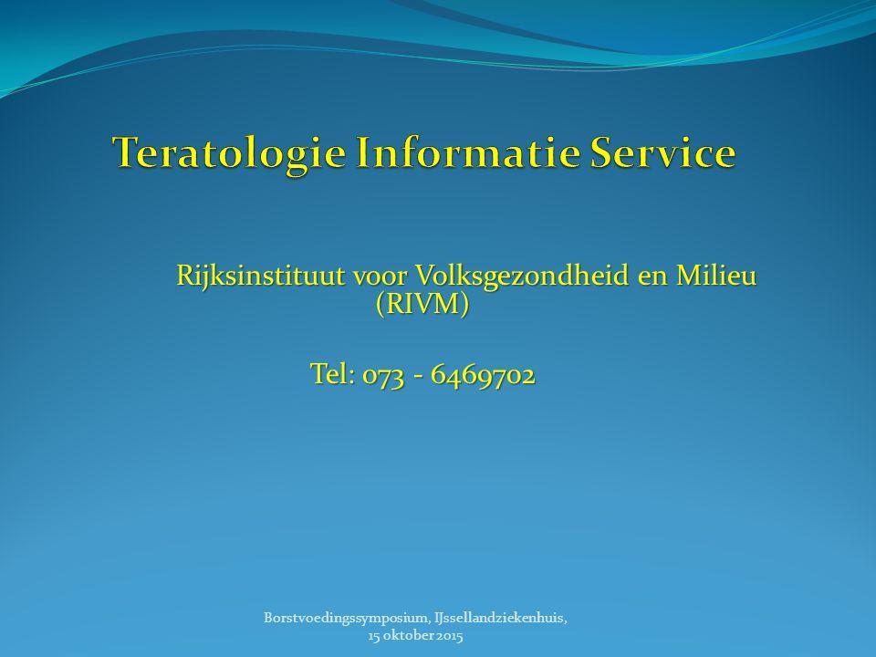 Rijksinstituut voor Volksgezondheid en Milieu (RIVM) Tel: 073 - 6469702 Borstvoedingssymposium, IJssellandziekenhuis, 15 oktober 2015