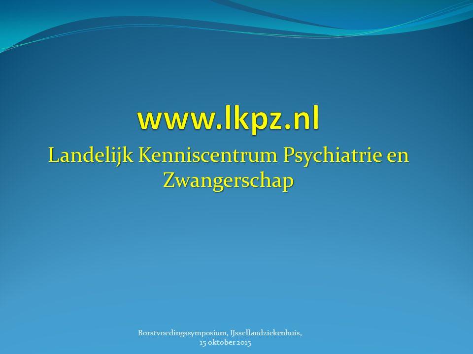 Landelijk Kenniscentrum Psychiatrie en Zwangerschap Borstvoedingssymposium, IJssellandziekenhuis, 15 oktober 2015