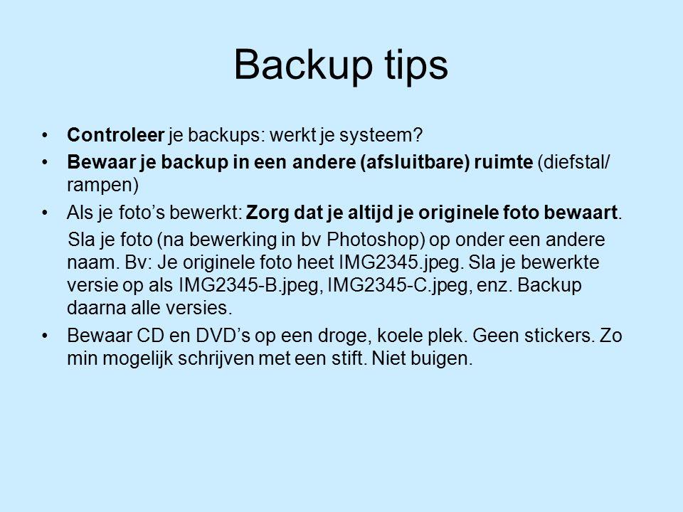 Backup tips Controleer je backups: werkt je systeem.