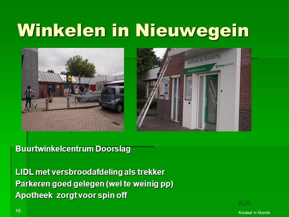 Winkelen in Nieuwegein Buurtwinkelcentrum Doorslag LIDL met versbroodafdeling als trekker Parkeren goed gelegen (wel te weinig pp) Apotheek zorgt voor spin off 16 KIR, Kordaat in Ruimte