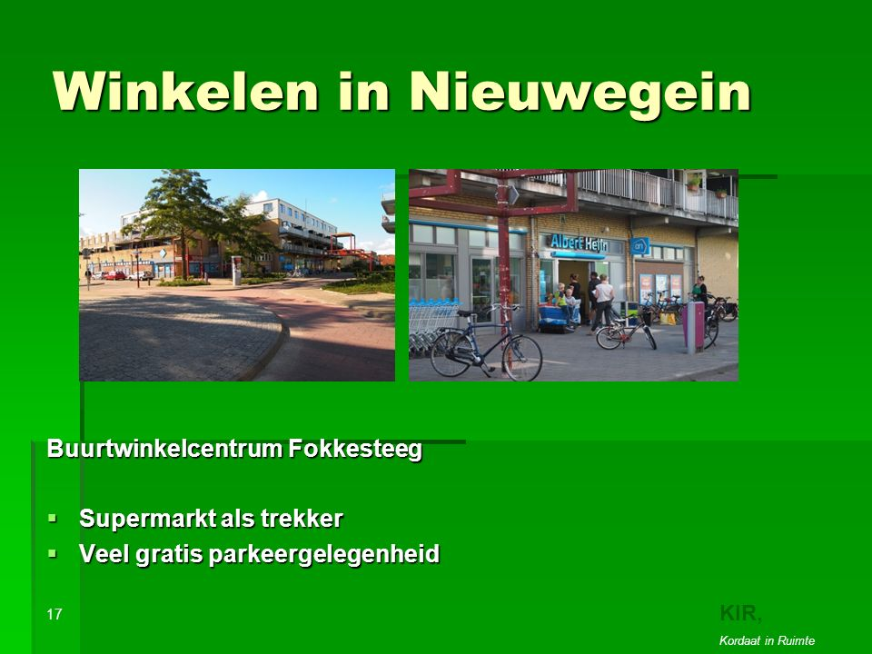 Winkelen in Nieuwegein Buurtwinkelcentrum Fokkesteeg  Supermarkt als trekker  Veel gratis parkeergelegenheid 17 KIR, Kordaat in Ruimte