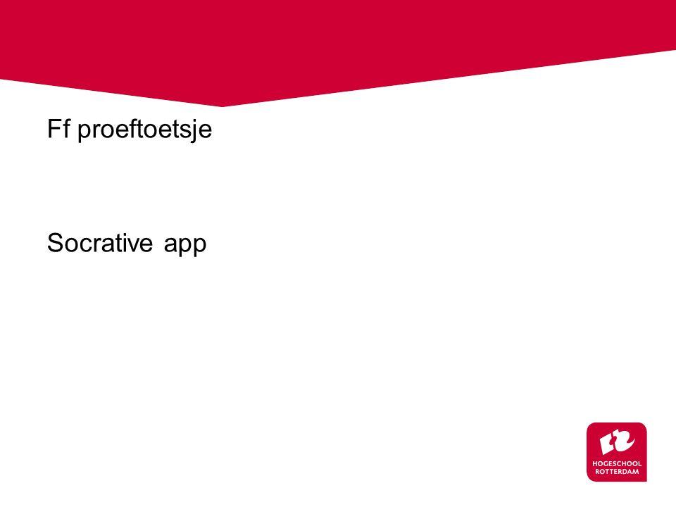Ff proeftoetsje Socrative app