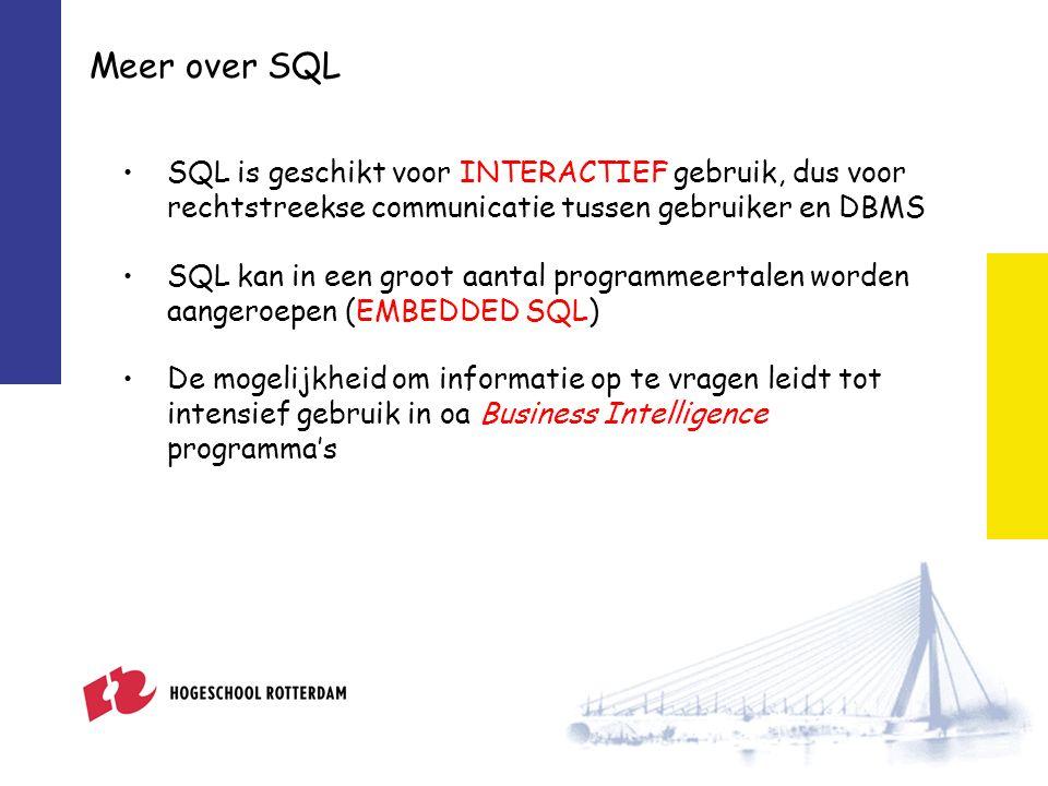 SQL is geschikt voor INTERACTIEF gebruik, dus voor rechtstreekse communicatie tussen gebruiker en DBMS SQL kan in een groot aantal programmeertalen worden aangeroepen (EMBEDDED SQL) De mogelijkheid om informatie op te vragen leidt tot intensief gebruik in oa Business Intelligence programma's Meer over SQL