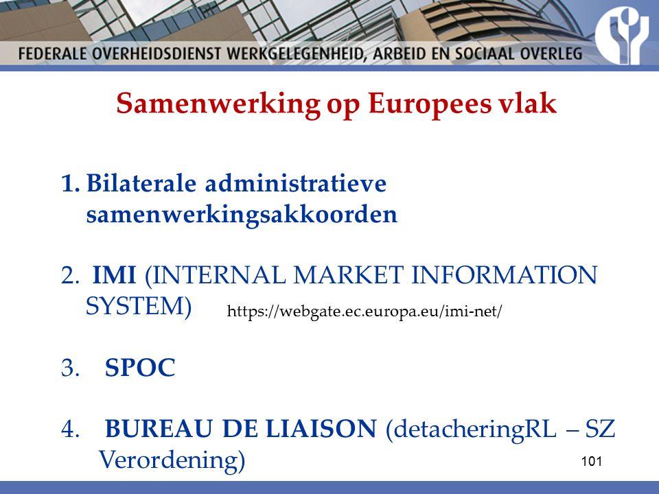 Samenwerking op Europees vlak 1.Bilaterale administratieve samenwerkingsakkoorden 2.