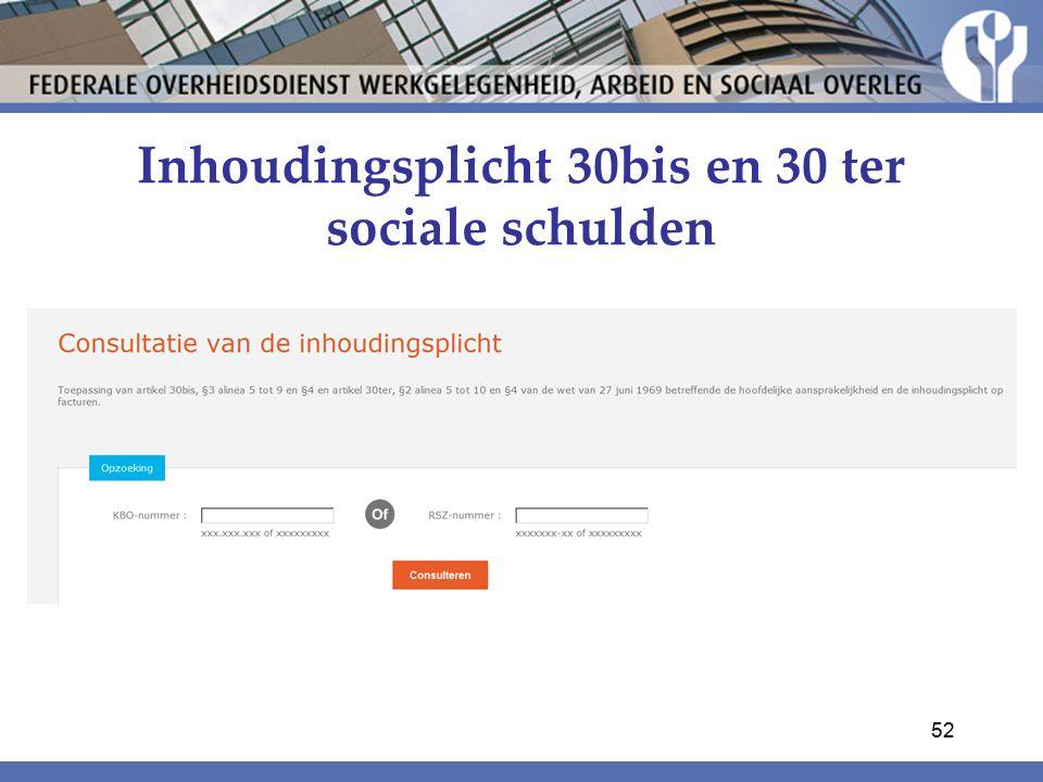 Inhoudingsplicht 30bis en 30 ter sociale schulden 52