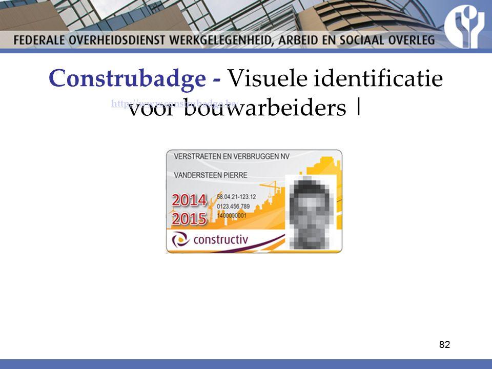 Construbadge - Visuele identificatie voor bouwarbeiders | http://www.construbadge.be/ 82