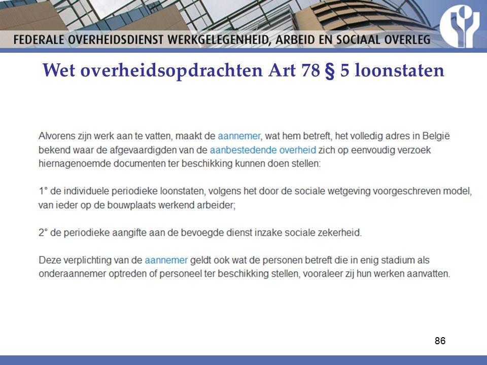 Wet overheidsopdrachten Art 78 § 5 loonstaten 86