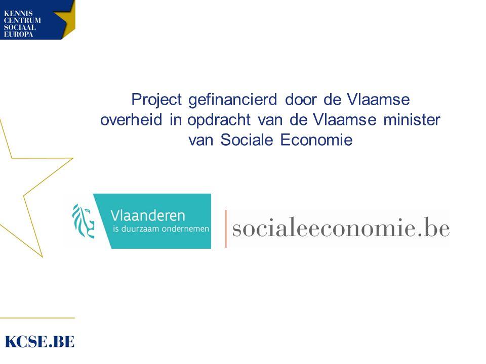 Project gefinancierd door de Vlaamse overheid in opdracht van de Vlaamse minister van Sociale Economie