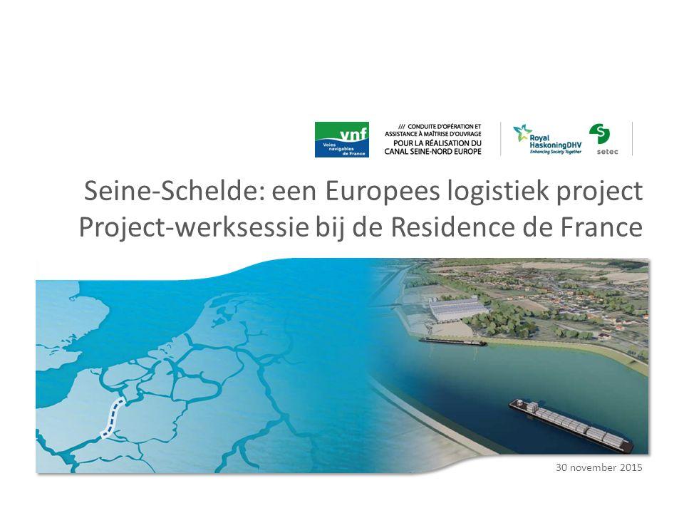 Seine-Schelde: een Europees logistiek project Project-werksessie bij de Residence de France 30 november 2015