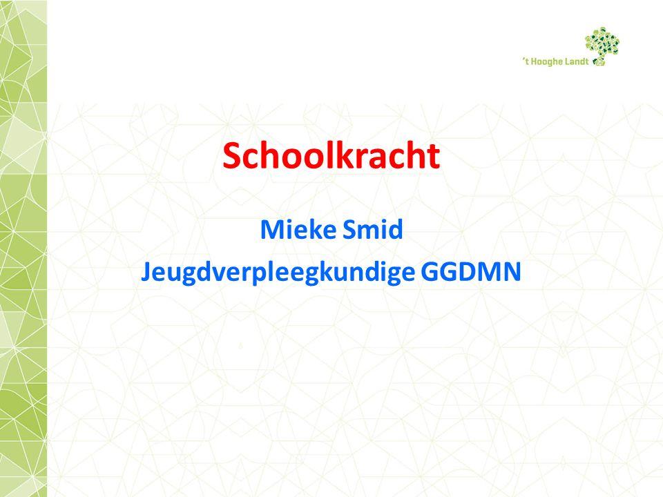 Schoolkracht Mieke Smid Jeugdverpleegkundige GGDMN