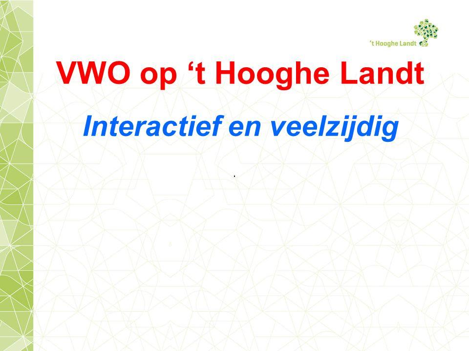 VWO op 't Hooghe Landt Interactief en veelzijdig