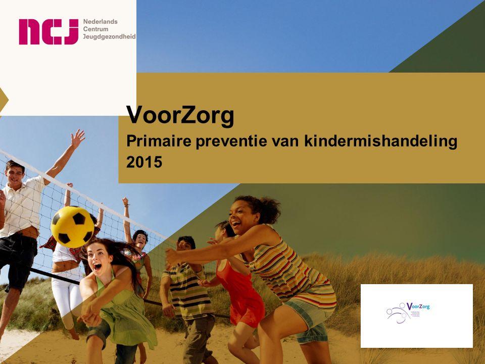 VoorZorg Primaire preventie van kindermishandeling 2015
