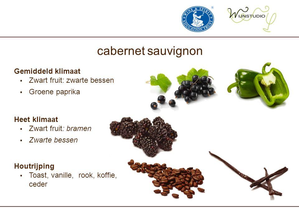 cabernet sauvignon Heet klimaat  Zwart fruit: bramen  Zwarte bessen Houtrijping  Toast, vanille, rook, koffie, ceder Gemiddeld klimaat  Zwart frui