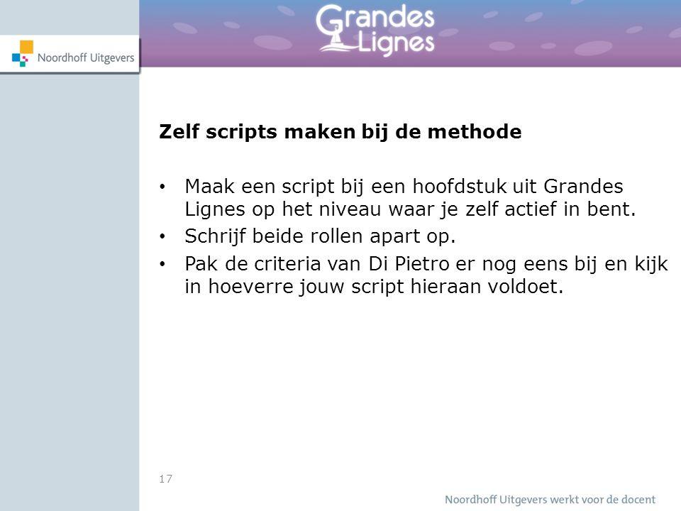 Zelf scripts maken bij de methode Maak een script bij een hoofdstuk uit Grandes Lignes op het niveau waar je zelf actief in bent.