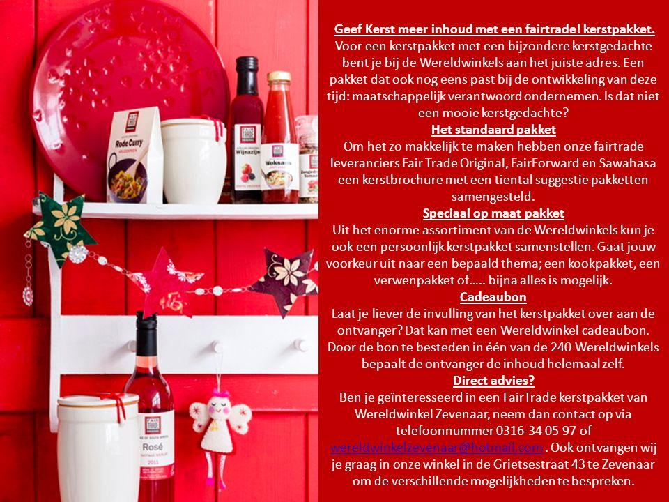 Geef Kerst meer inhoud met een fairtrade. kerstpakket.