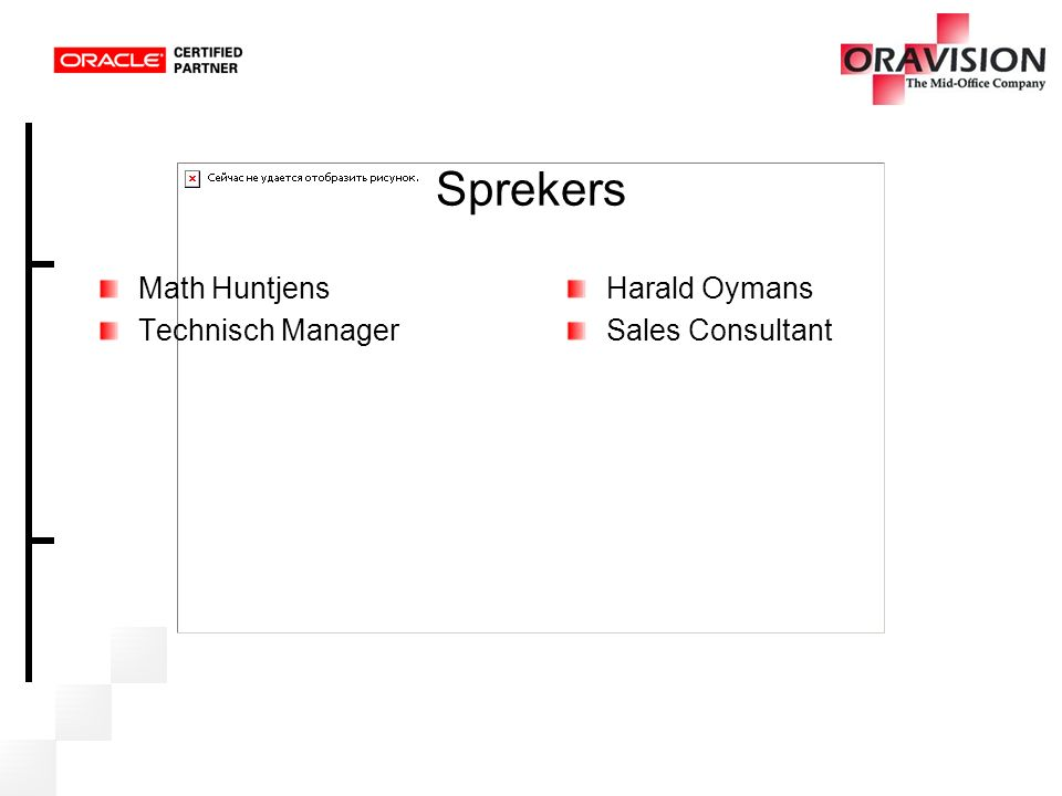 Sprekers Math Huntjens Technisch Manager Harald Oymans Sales Consultant