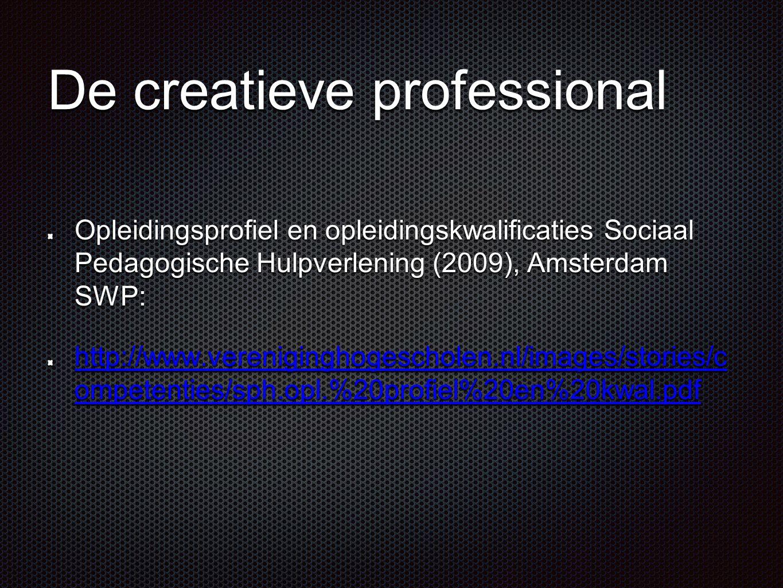 De creatieve professional Opleidingsprofiel en opleidingskwalificaties Sociaal Pedagogische Hulpverlening (2009), Amsterdam SWP: http://www.vereniging