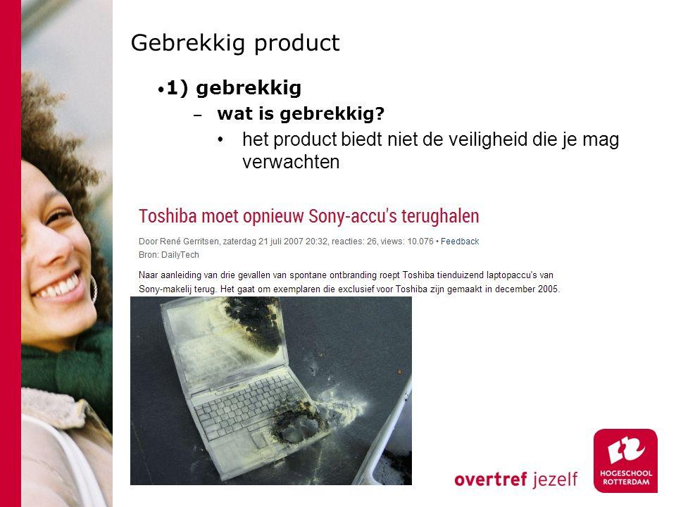 Gebrekkig product 1) gebrekkig − wat is gebrekkig.
