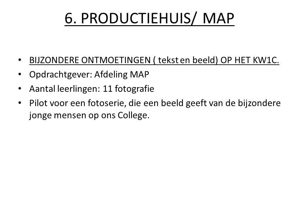 6.PRODUCTIEHUIS/ MAP BIJZONDERE ONTMOETINGEN ( tekst en beeld) OP HET KW1C.