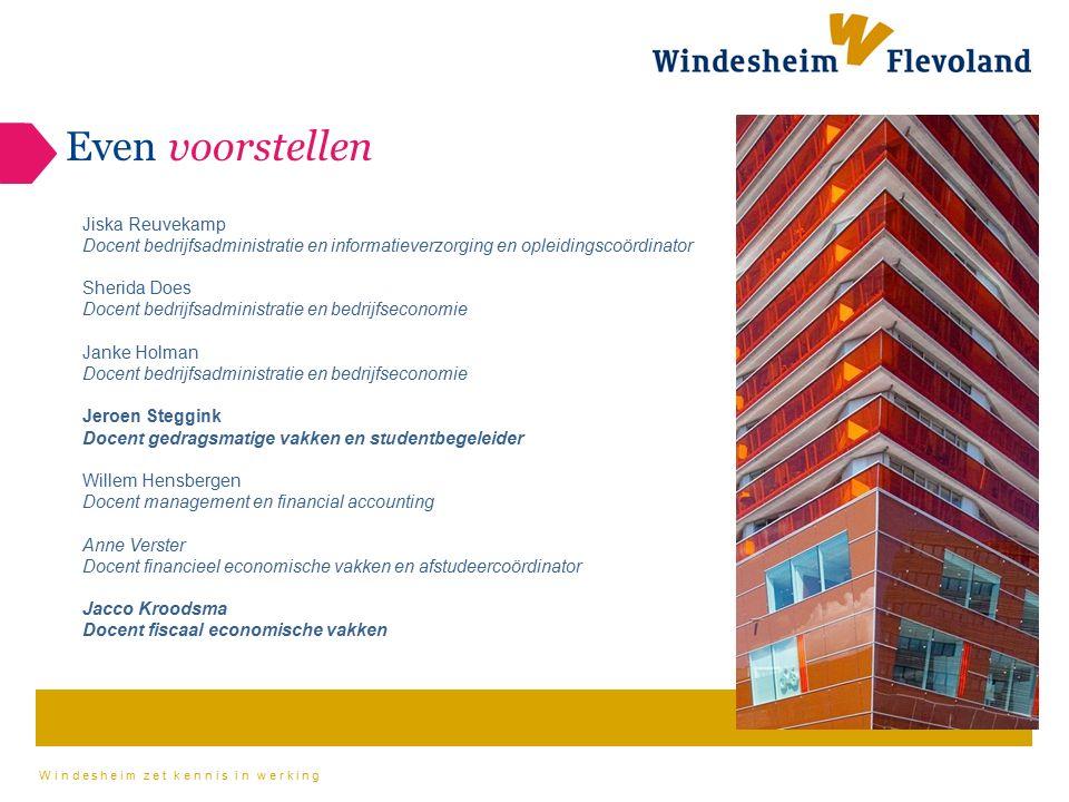 Windesheim zet kennis in werking Waarom Kiezen voor Windesheim Flevoland.