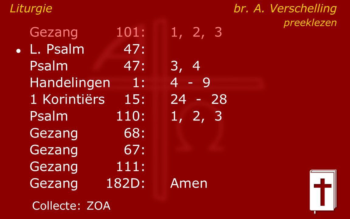 Gezang101:1, 2, 3 ● L.