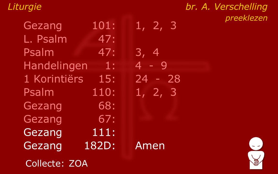 Gezang101:1, 2, 3 L.