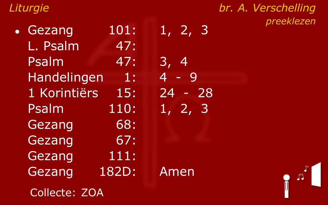 ● Gezang101:1, 2, 3 L.