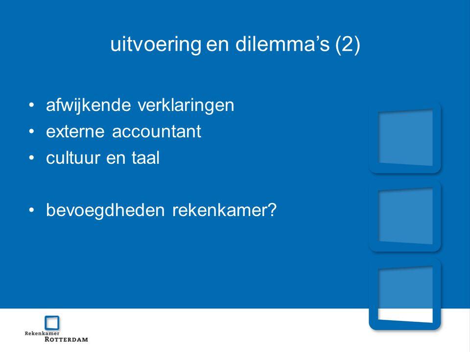 uitvoering en dilemma's (2) afwijkende verklaringen externe accountant cultuur en taal bevoegdheden rekenkamer?