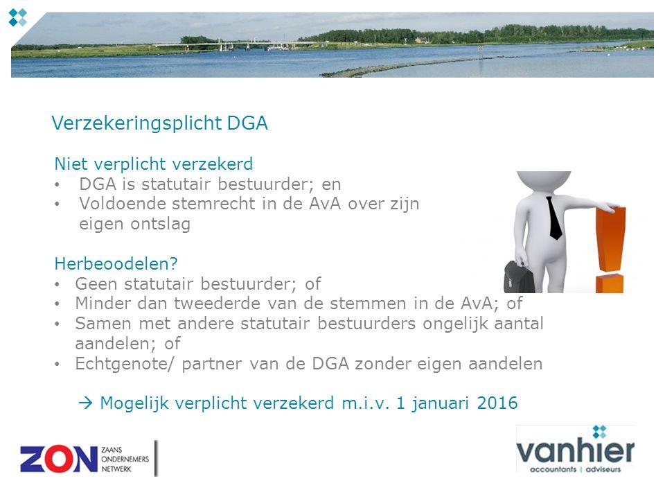 Niet verplicht verzekerd DGA is statutair bestuurder; en Voldoende stemrecht in de AvA over zijn eigen ontslag Herbeoodelen.