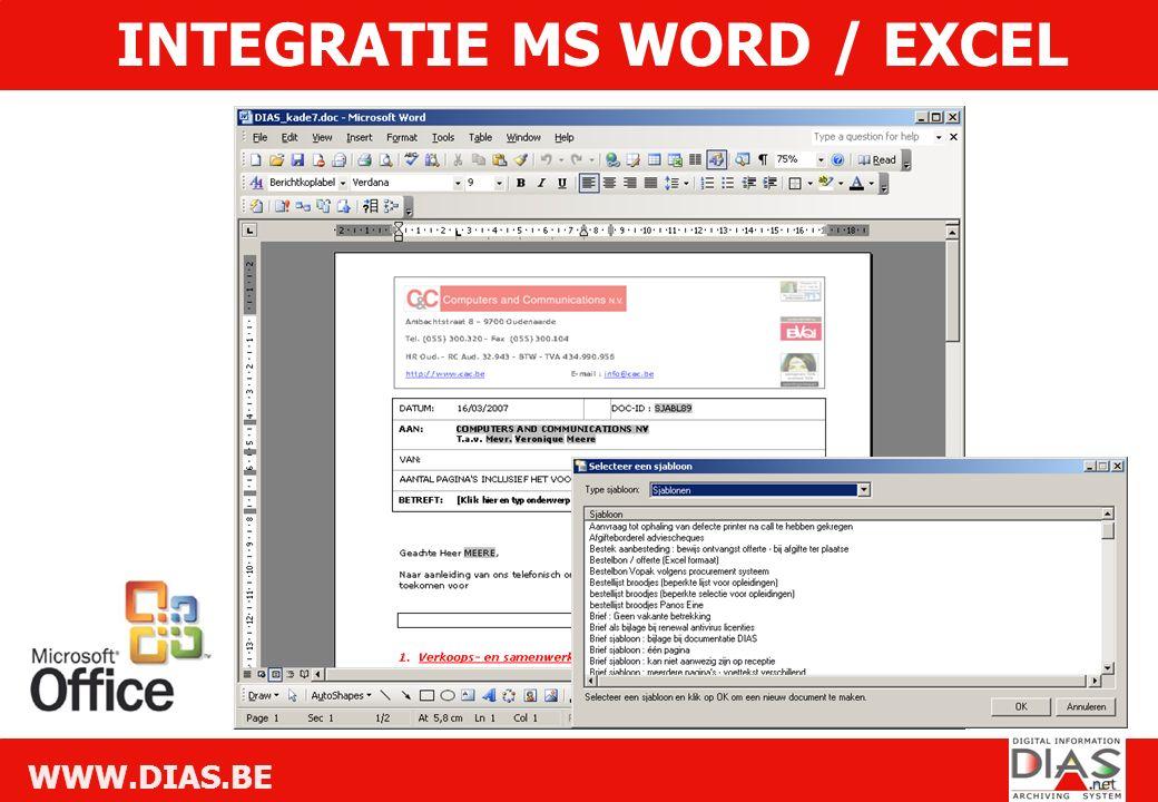 WWW.DIAS.BE INTEGRATIE MS WORD / EXCEL