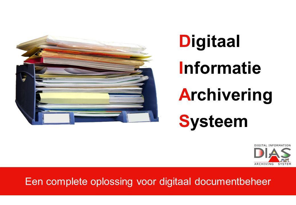 Digitaal Informatie Archivering Systeem Een complete oplossing voor digitaal documentbeheer