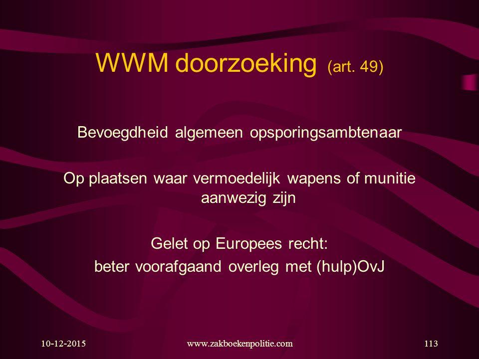 10-12-2015www.zakboekenpolitie.com113 WWM doorzoeking (art.