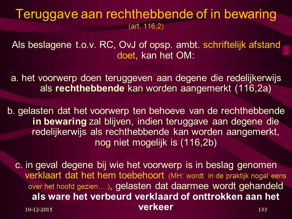 10-12-2015133 Teruggave aan rechthebbende of in bewaring (art.