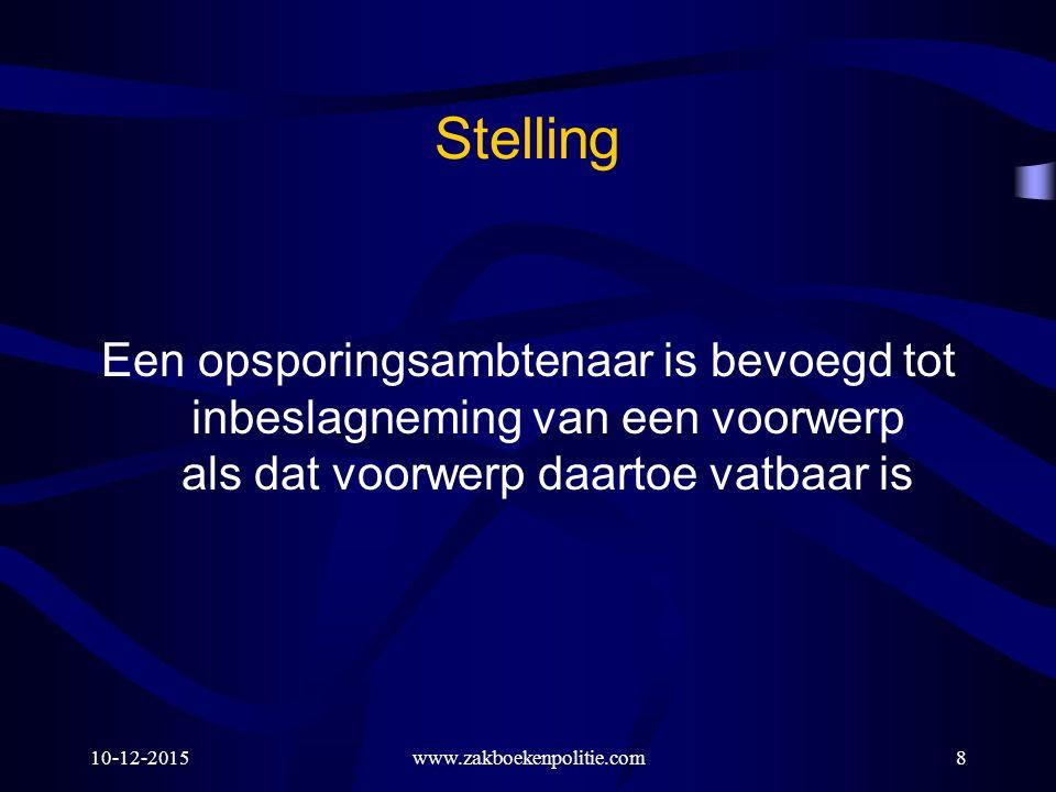 10-12-2015www.zakboekenpolitie.com109 Bevoegdheden art.