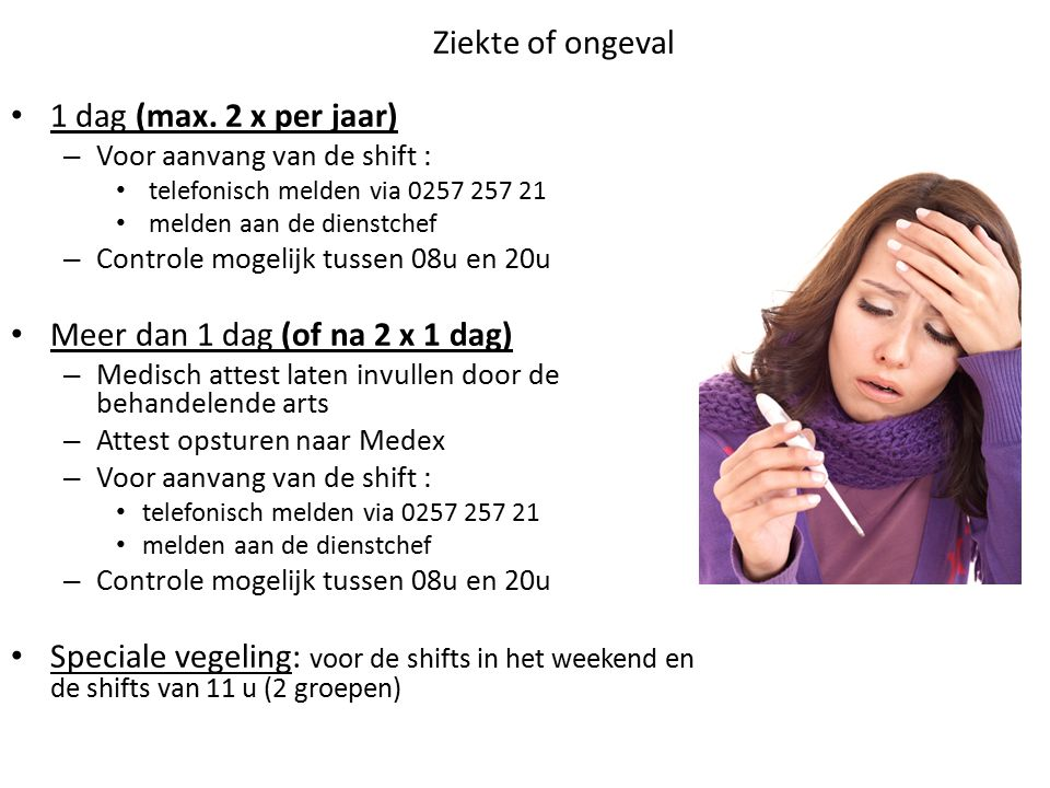 Ziekte of ongeval 1 dag (max.