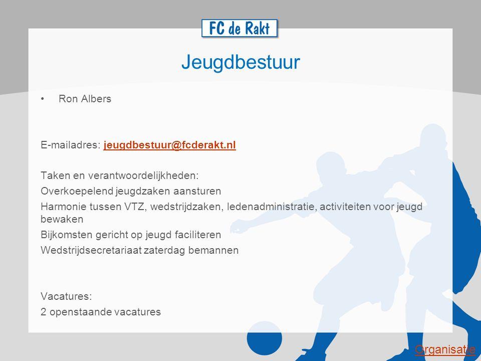 Jeugdbestuur Ron Albers E-mailadres: jeugdbestuur@fcderakt.nljeugdbestuur@fcderakt.nl Taken en verantwoordelijkheden: Overkoepelend jeugdzaken aanstur