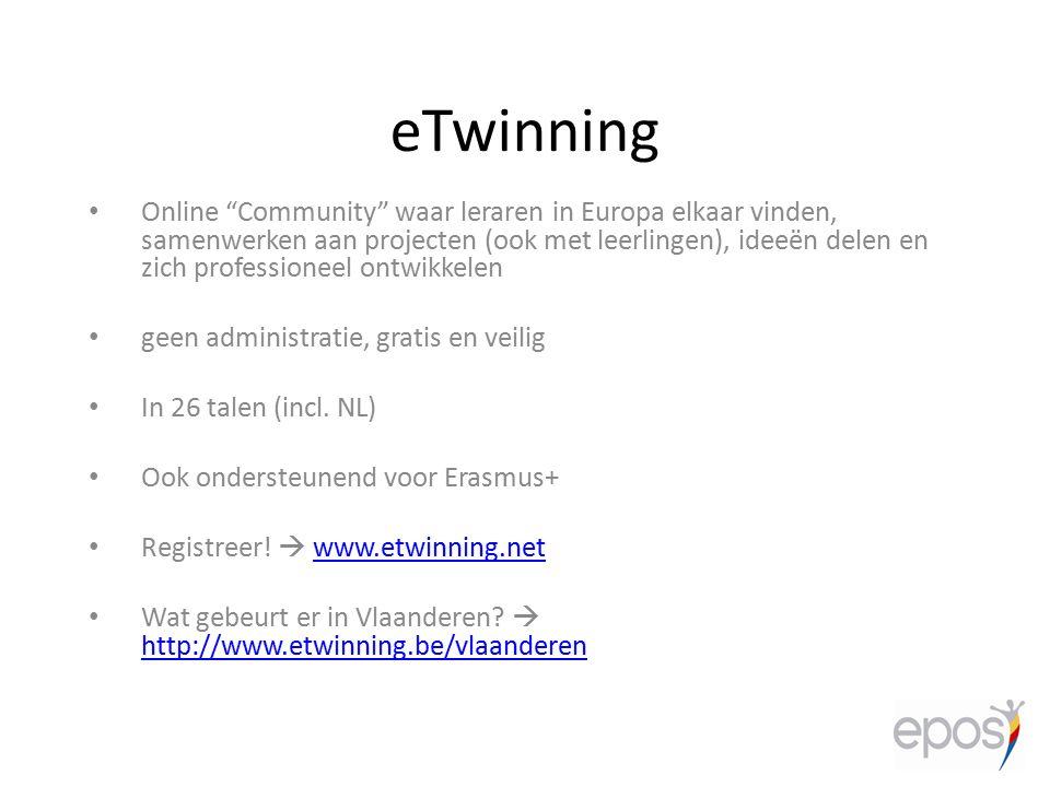 """eTwinning Online """"Community"""" waar leraren in Europa elkaar vinden, samenwerken aan projecten (ook met leerlingen), ideeën delen en zich professioneel"""