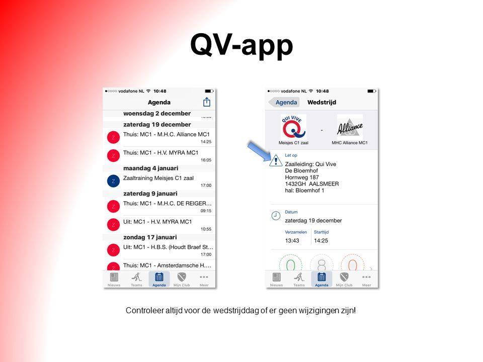 QV-app Controleer altijd voor de wedstrijddag of er geen wijzigingen zijn!