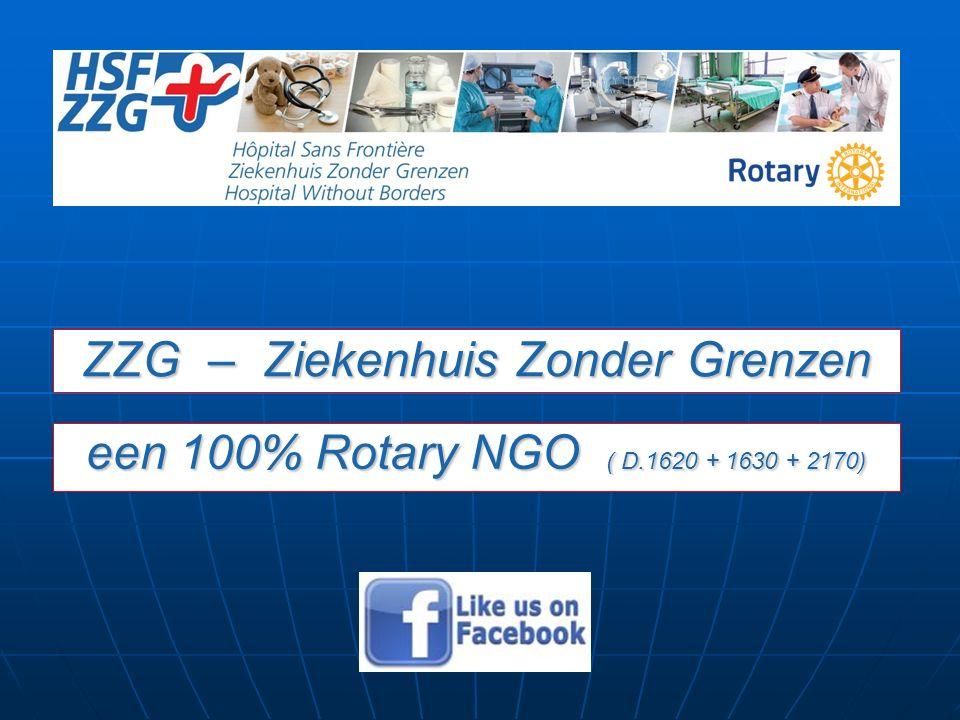 een 100% Rotary NGO ( D.1620 + 1630 + 2170) ZZG – Ziekenhuis Zonder Grenzen