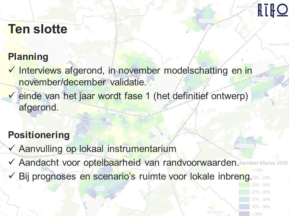 Planning Interviews afgerond, in november modelschatting en in november/december validatie. einde van het jaar wordt fase 1 (het definitief ontwerp) a