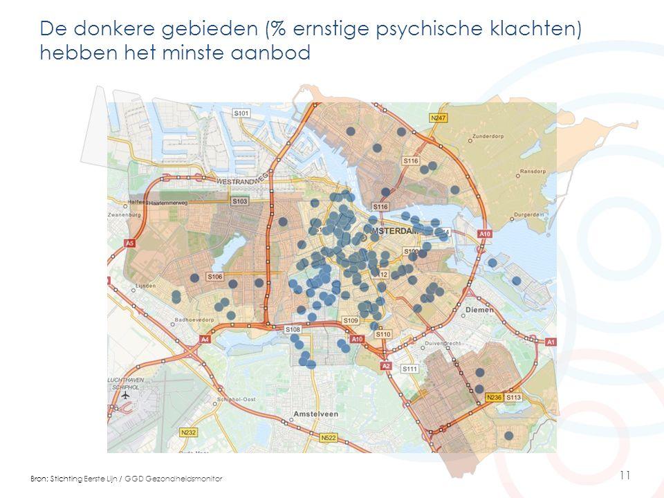 11 De donkere gebieden (% ernstige psychische klachten) hebben het minste aanbod Bron: Stichting Eerste Lijn / GGD Gezondheidsmonitor