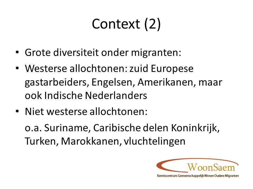 Context (2) Grote diversiteit onder migranten: Westerse allochtonen: zuid Europese gastarbeiders, Engelsen, Amerikanen, maar ook Indische Nederlanders Niet westerse allochtonen: o.a.