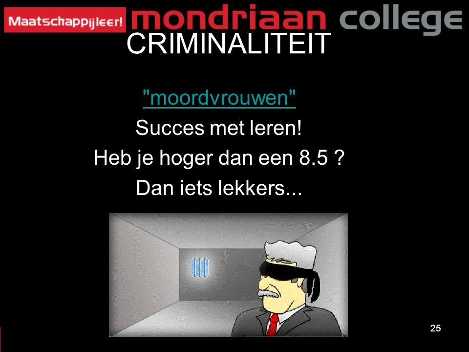 25 CRIMINALITEIT