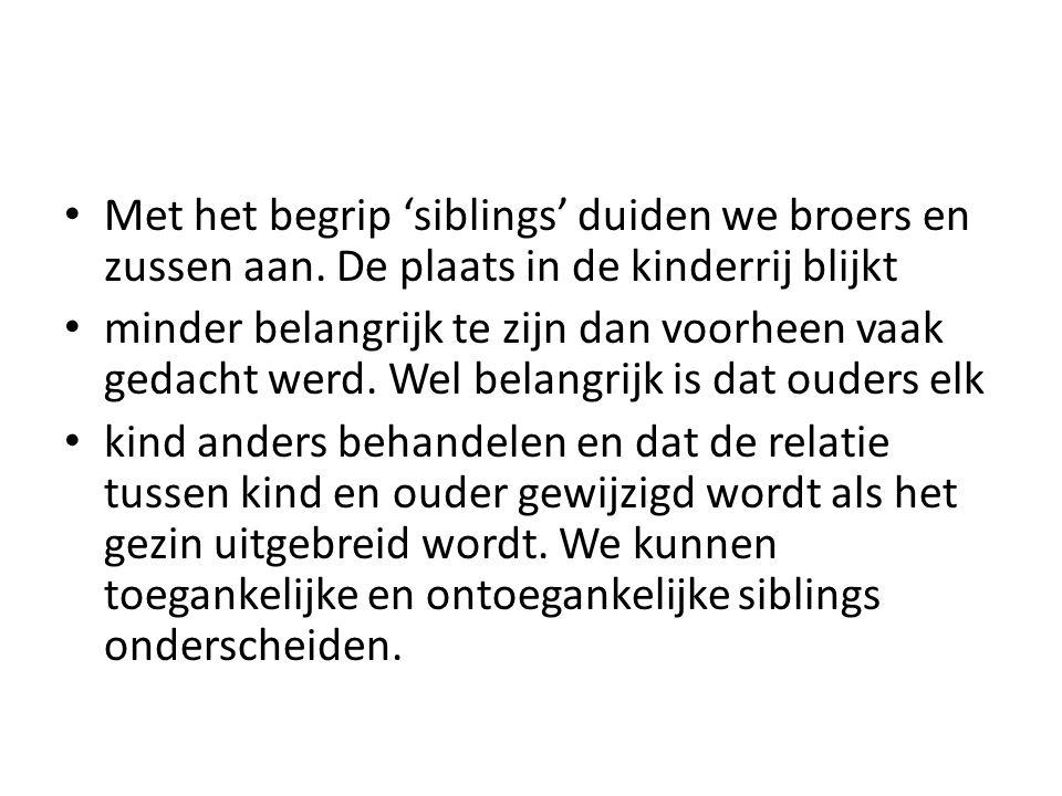 Met het begrip 'siblings' duiden we broers en zussen aan.