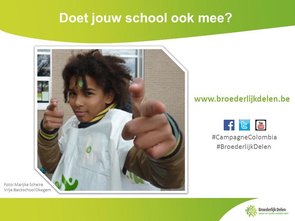 Doet jouw school ook mee? Foto: Marijke Scheire Vrije Basisschool Okegem www.broederlijkdelen.be #CampagneColombia #BroederlijkDelen