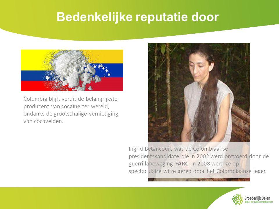 Bedenkelijke reputatie door Colombia blijft veruit de belangrijkste producent van cocaïne ter wereld, ondanks de grootschalige vernietiging van cocave