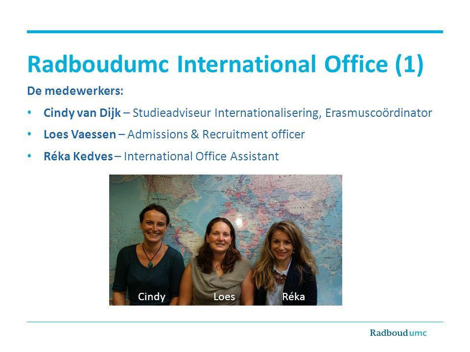 Radboudumc International Office (2) Contact mogelijkheden: Locatie: Route 84 bij het StIP Afspraak van 30 minuten, inplannen via StIP: telefonisch (024 -3615065/66) Of aan de balie (werkdagen tussen 10.00u en 14.00u) Inloopspreekuur: woensdag 12.30-13.30u (korte vragen, max 10 minuten) E-mail: internationalofficestudents@radboudumc.nlinternationalofficestudents@radboudumc.nl Website: www.radboudumc.nl/internationalofficewww.radboudumc.nl/internationaloffice