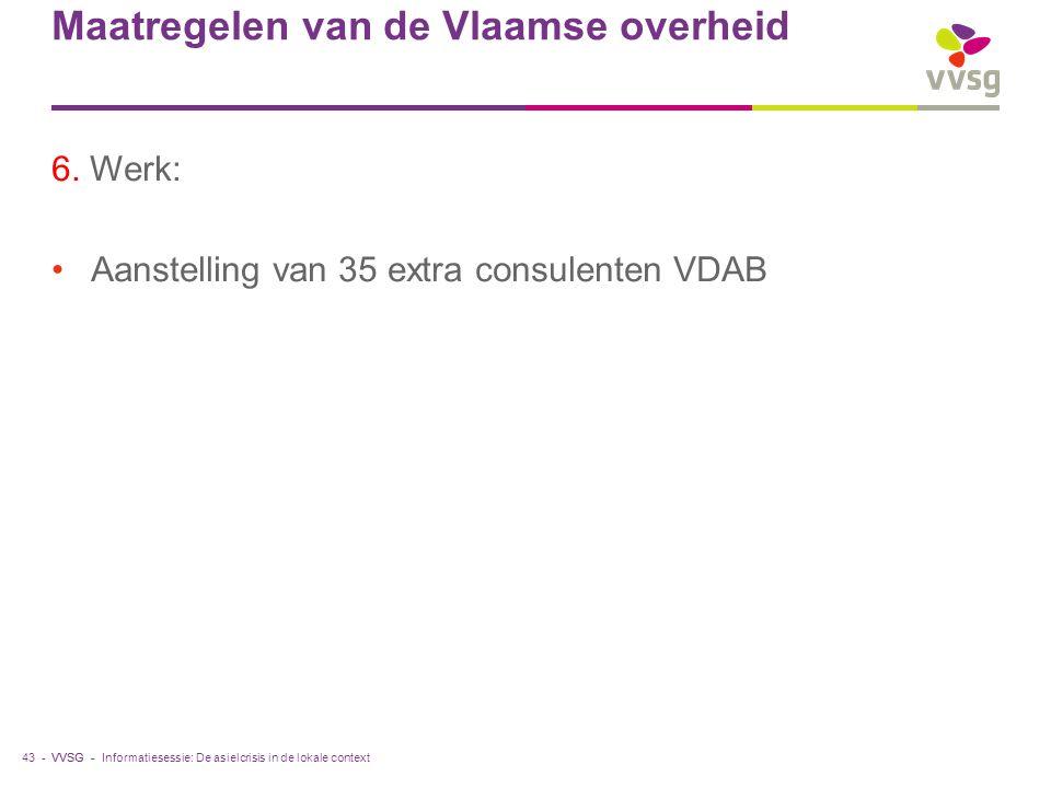 VVSG - Maatregelen van de Vlaamse overheid 6.